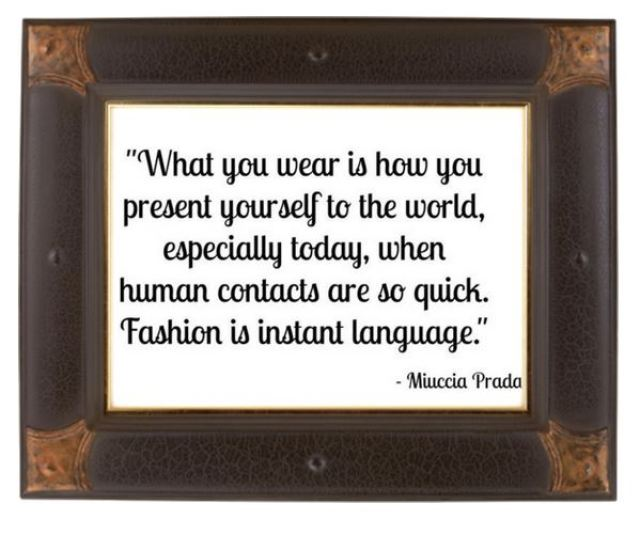 Mucia Prada - Fashion is instant language