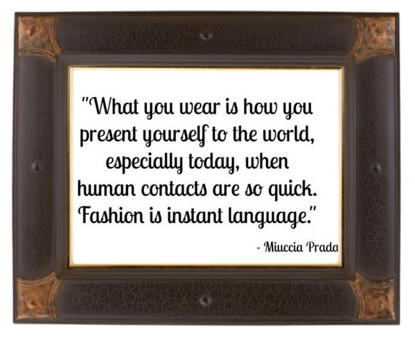 Mucia Prada - Fashion is instant language